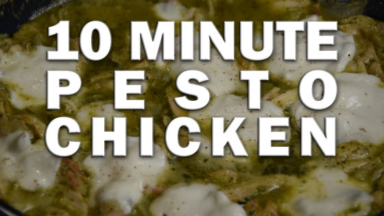 Ten Minute Pesto Chicken